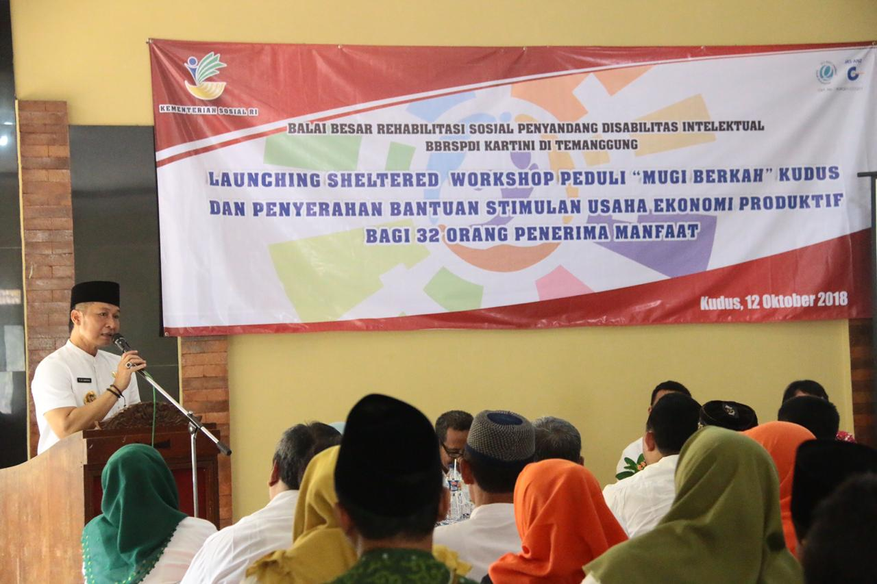 Wakil Bupati Kudus meluncurkan Sheltered Workshop Peduli